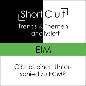 ShortCut: Enterprise-Information-Management (EIM)