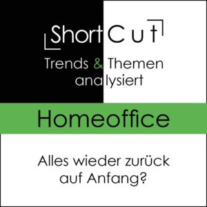 ShortCut: Homeoffice